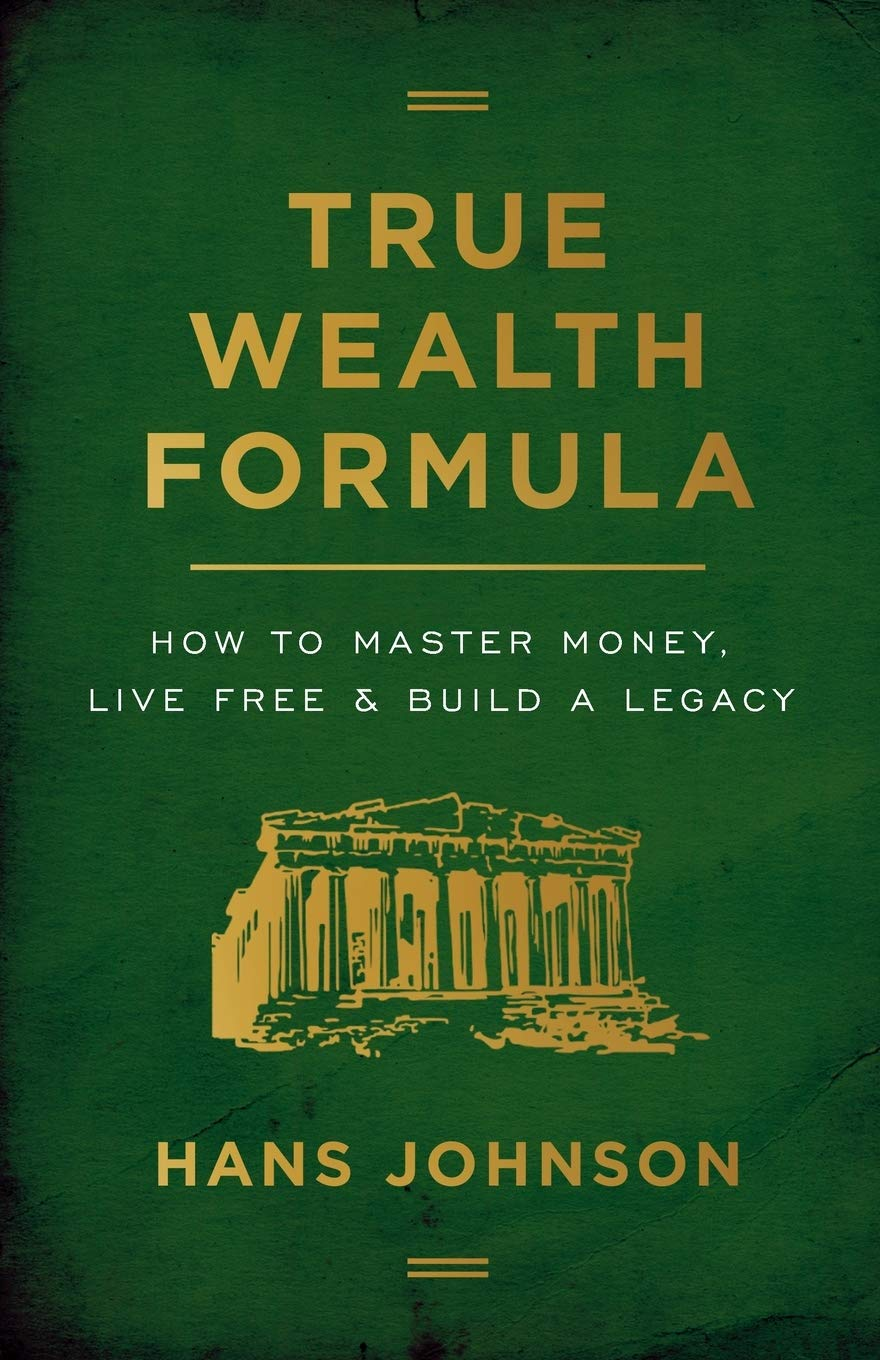True Wealth Formula: How to Master Money, Live Free & Build a Legacy - Tolerant Planet