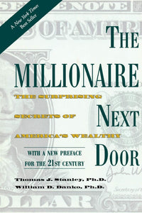 The Millionaire Next Door: The Surprise Secrets of America's Wealthy - Tolerant Planet