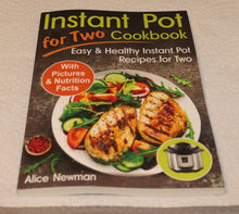 Load image into Gallery viewer, Instant Pot for Two Cookbook: Easy and Healthy Instant Pot Recipes Cookbook for Two - Tolerant Planet