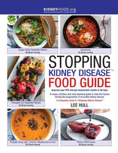 Load image into Gallery viewer, Stopping Kidney Disease Food Guide: A recipe, nutrition incurable kidney disease (Stopping Kidney Disease(tm)) - Tolerant Planet