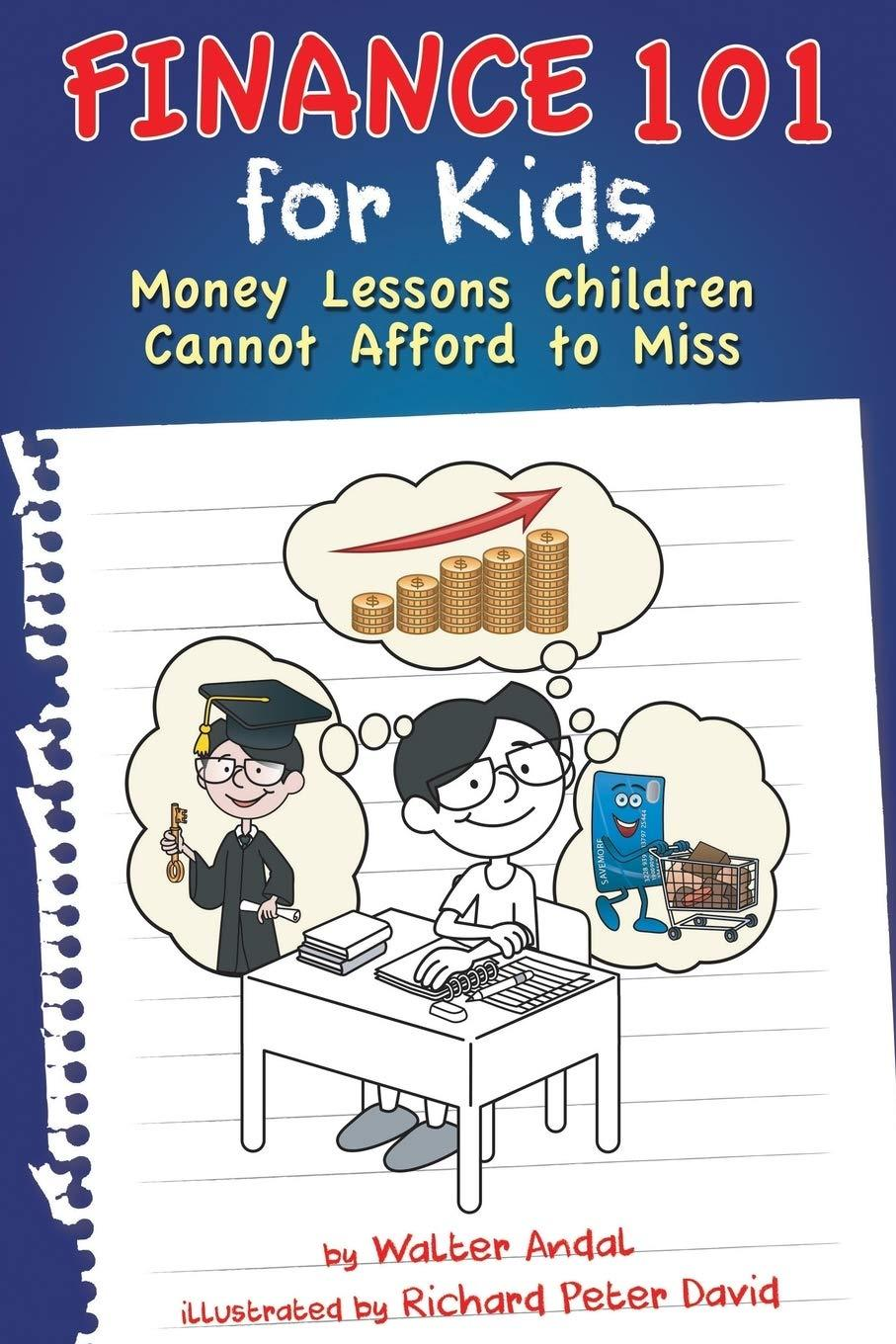 Finance 101 for Kids: Money Lessons Children Cannot Afford to Miss - Tolerant Planet