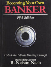 Load image into Gallery viewer, Becoming Your Own Banker: Unlock the Infinite Banking Concept - Tolerant Planet
