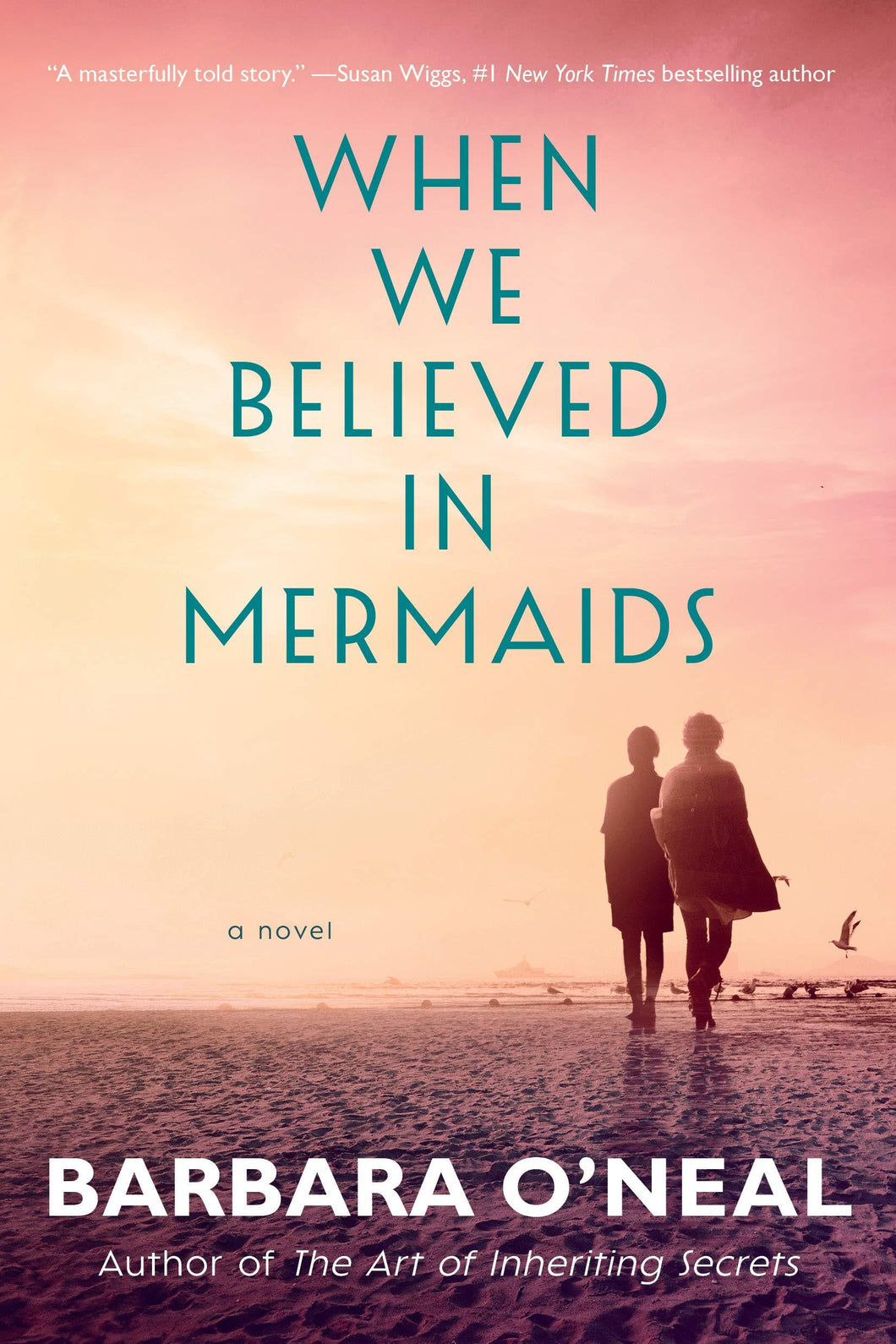 When We Believed in Mermaids: A Novel - Tolerant Planet