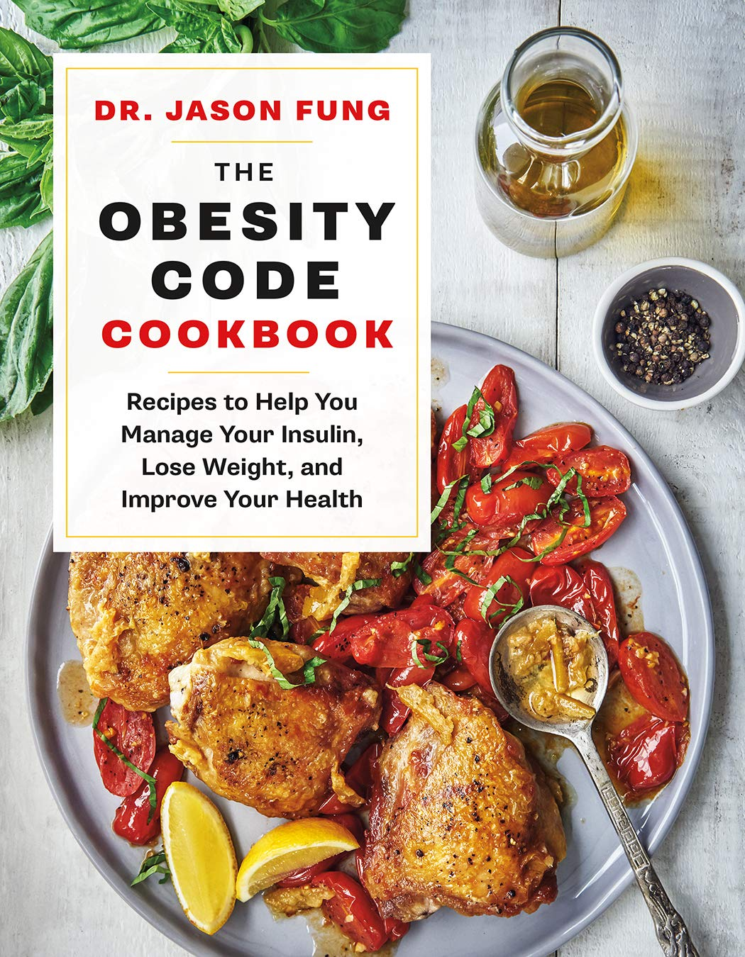 The Obesity Code Cookbook: Recipes to Help You Manage Insulin, Lose Weight, and Improve Your Health (The Wellness Code) - Tolerant Planet