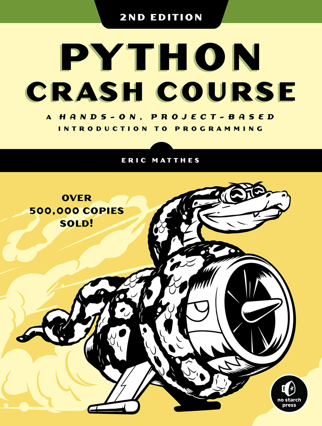 Python Crash Course, 2nd Edition: A Hands-On, Project-Based Introduction to Programming - Tolerant Planet