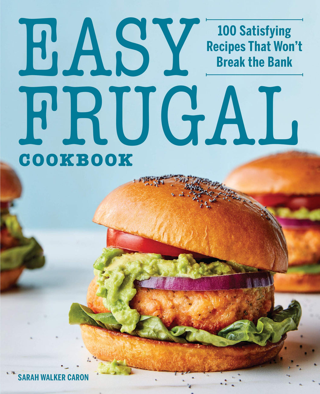 Easy Frugal Cookbook: 100 Satisfying Recipes That Won't Break the Bank - Tolerant Planet
