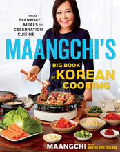 Load image into Gallery viewer, Maangchi's Big Book of Korean Cooking: From Everyday Meals to Celebration Cuisine - Tolerant Planet