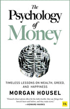 Load image into Gallery viewer, The Psychology of Money: Timeless lessons on wealth, greed, and happiness - Tolerant Planet