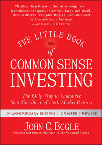 Common Sense Investing: The Only Way to Guarantee Your Fair Share of Stock Market Returns (Little Books. Big Profits) - Tolerant Planet