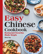 Load image into Gallery viewer, Easy Chinese Cookbook: Restaurant Favorites Made Simple - Tolerant Planet