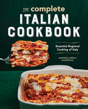 Load image into Gallery viewer, The Complete Italian Cookbook: Essential Regional Cooking of Italy - Tolerant Planet