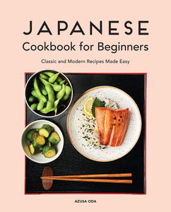 Japanese Cookbook for Beginners: Classic and Modern Recipes Made Easy - Tolerant Planet