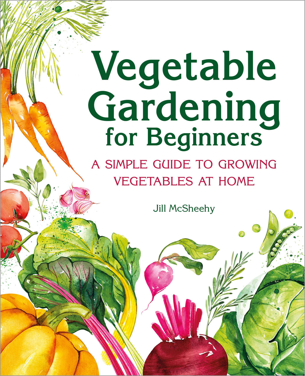 Vegetable Gardening for Beginners: A Simple Guide to Growing Vegetables at Home - Tolerant Planet