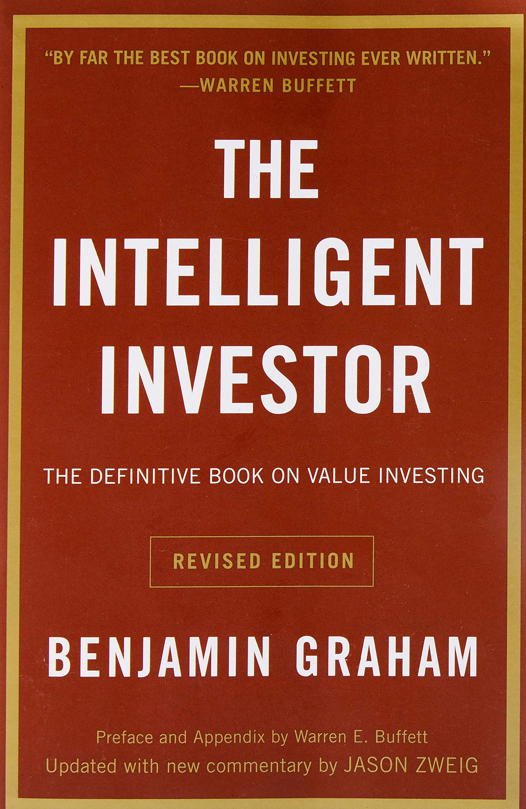 The Intelligent Investor: The Definitive Book on Value Investing. A Book of Practical Counsel (Revised Edition) - Tolerant Planet