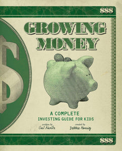 Growing Money: A Complete Investing Guide for Kids - Tolerant Planet