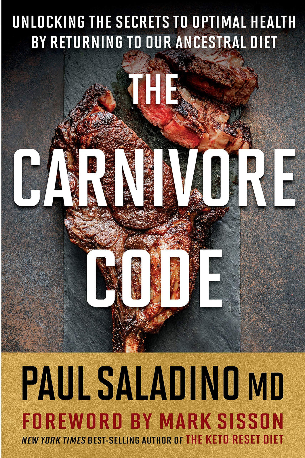 Carnivore Code: Unlocking the Secrets to Optimal Health by Returning to Our Ancestral Diet - Tolerant Planet