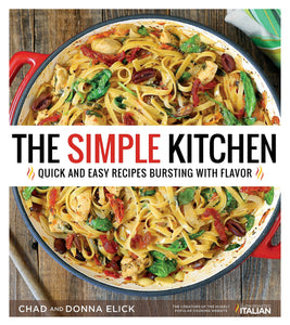 The Simple Kitchen: Quick and Easy Recipes Bursting With Flavor - Tolerant Planet