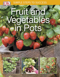 Simple Steps to Success: Fruit and Vegetables in Pots - Tolerant Planet