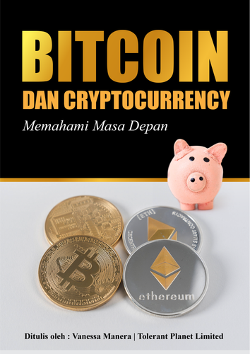 Bitcoin dan Cryptocurrency - Memahami Masa Depan - Tolerant Planet