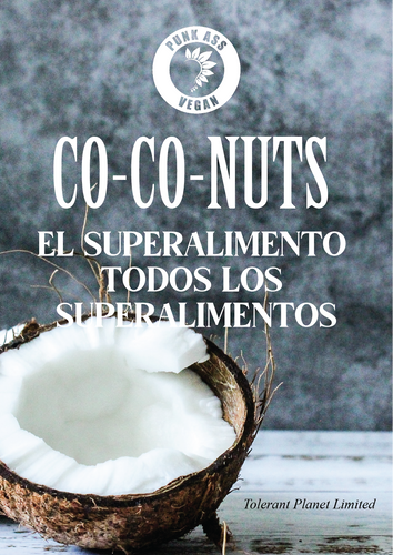 Co-Co-NUTS: El Superalimento de Todos los Superalimentos - Tolerant Planet