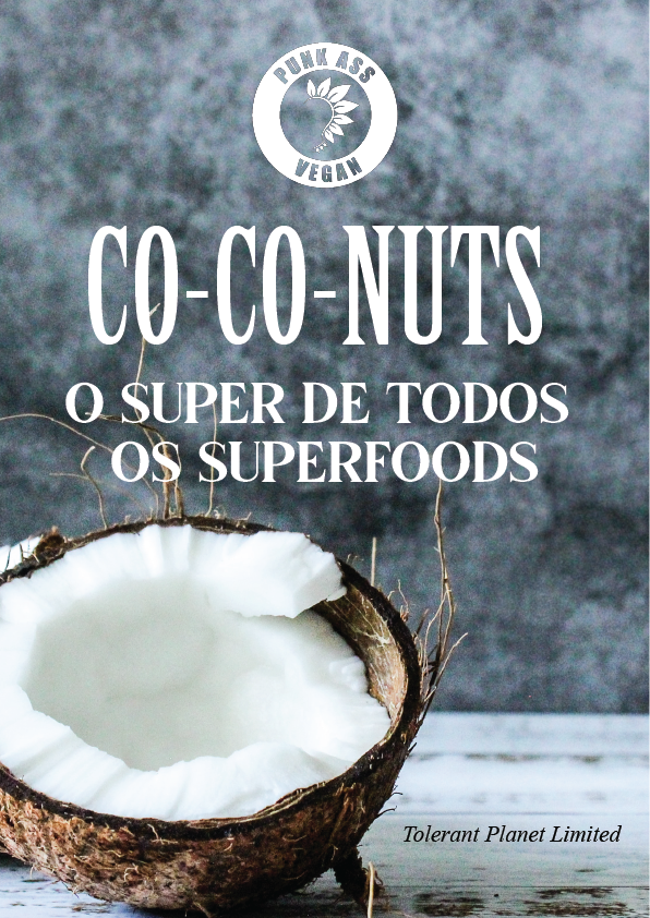 Co-Co-NUTS - o Super de todos os Superfoods - Tolerant Planet