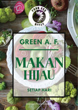 Load image into Gallery viewer, Green A. F. - Makan Hijau Setiap Hari - Tolerant Planet
