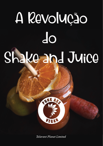 Religião Juice + Shake - Born to Shake. - Tolerant Planet