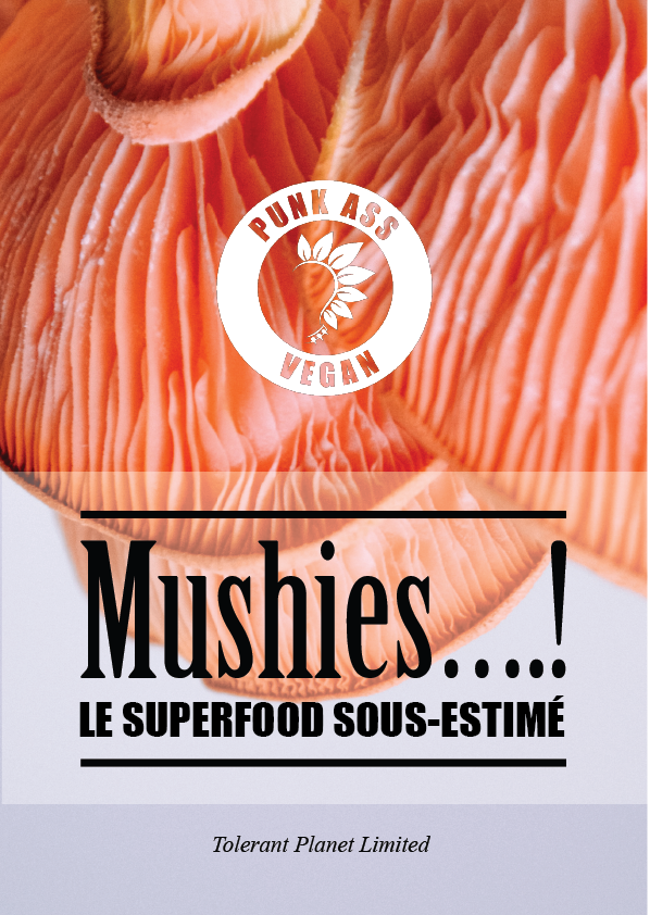 Mushies….! Le superaliment sous-estimé. - Tolerant Planet