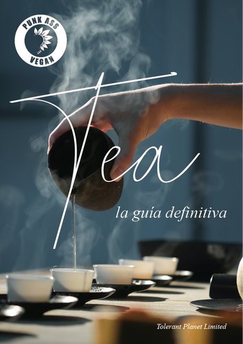 TEA: La Guía Definitiva - Tolerant Planet