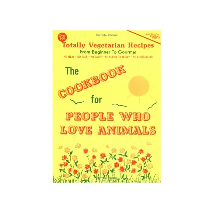 The Cookbook for People Who Love Animals 192 Pages Paperback - Tolerant Planet