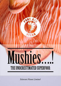 Mushies….! The Underestimated Superfood. - Tolerant Planet