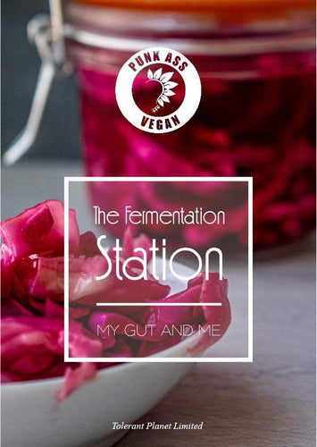 The Fermentation Station - My Gut and Me - Tolerant Planet