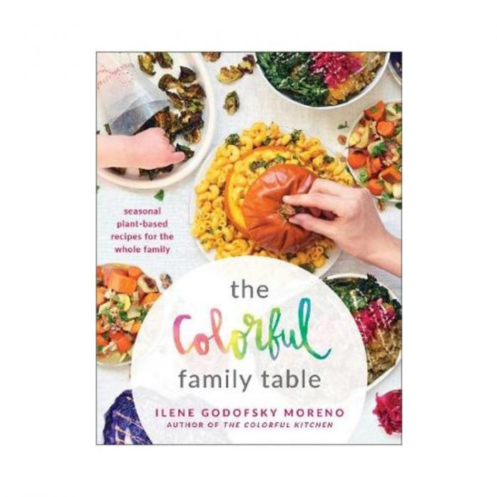 The Colorful Family Table 265 pages Paperback - Tolerant Planet