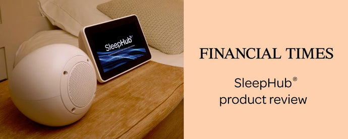 SleepHub® Financial Times product review: How to train your sleeping brain