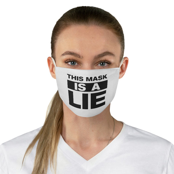 This Mask is a Lie - Fabric Face Mask