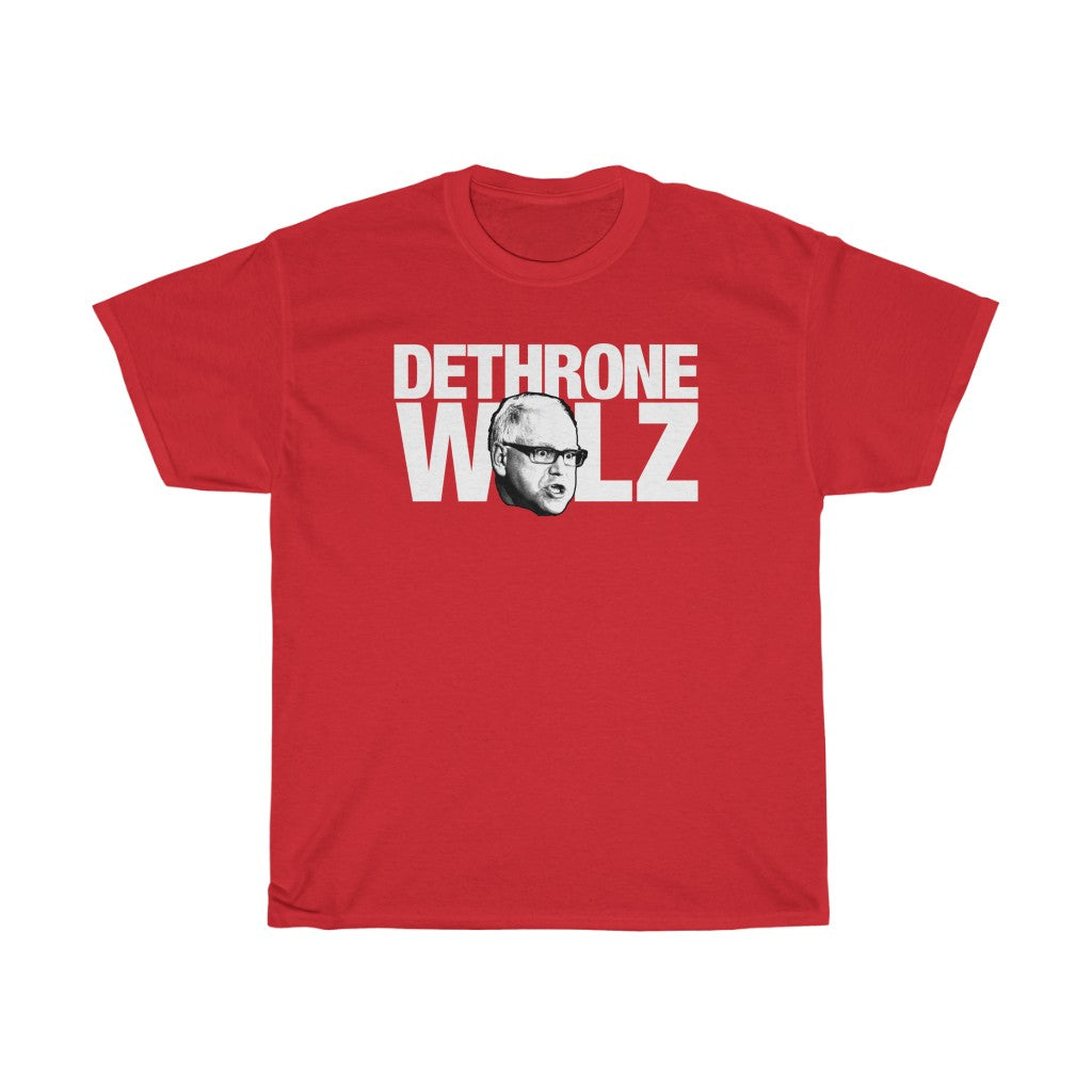 Dethrone Walz - T-Shirt