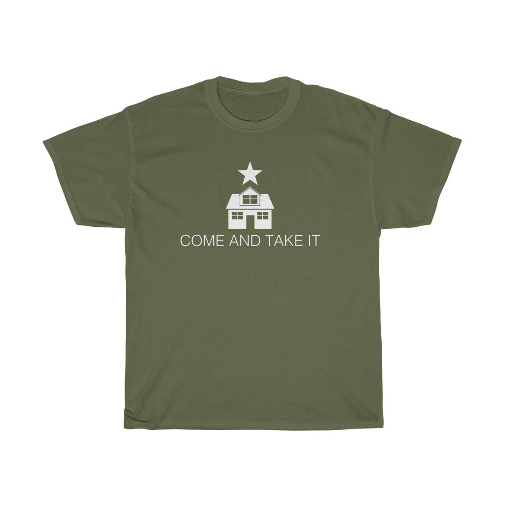 Come And Take It House Gonzales Unisex Heavy Cotton Tee
