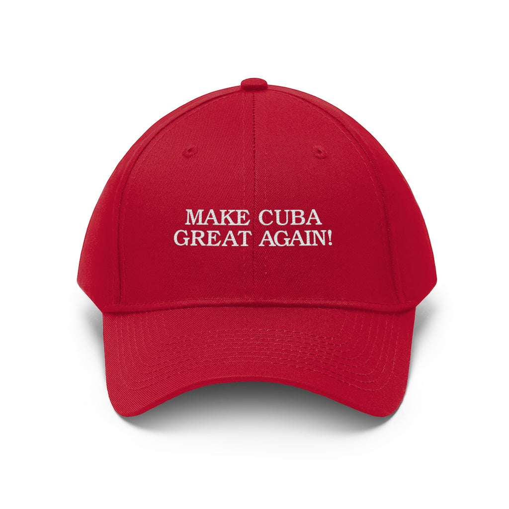 Make Cuba Great Again! MAGA Trump Unisex Twill Hat