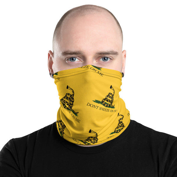 Don't Sneeze On Me Gadsden Neck Gaiter Mask