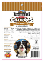 Load image into Gallery viewer, FRONTIER PUP CHEWS  - 6oz USA Chicken Breast Fillets