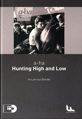 «Hunting High and Low» (3.plass)