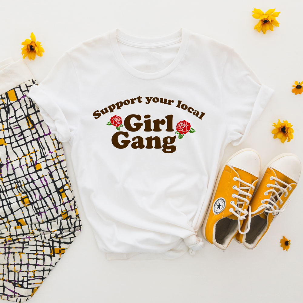 Support Your Local Girl Gang Graphic Tee