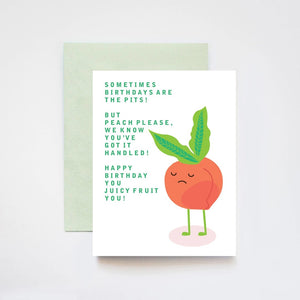 Peach Please Snarky Birthday Pits Greeting Card
