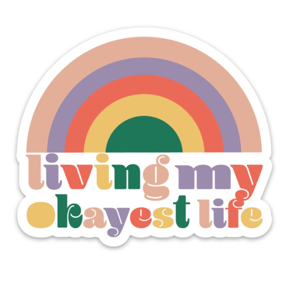 Living My Okayest Life Sticker Funny