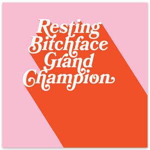Load image into Gallery viewer, Resting Bitch Face Grand Champion Sticker
