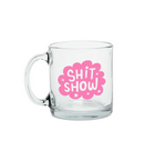 Glass Mugs - Shit Show