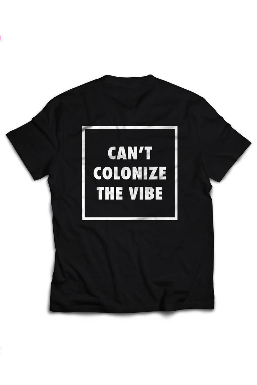 Can't Colonize The Vibe | Short Sleeved T-Shirt