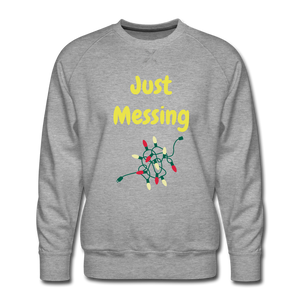 Just Messing - heather gray