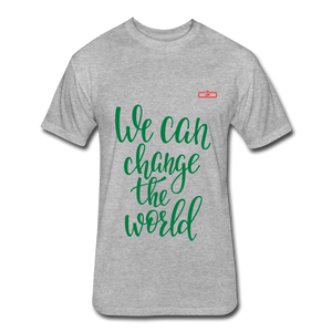 We Can Change The World - heather gray