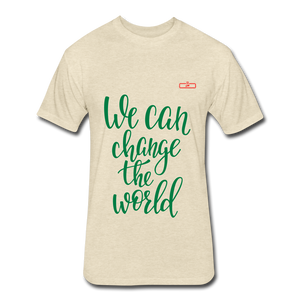 We Can Change The World - heather cream